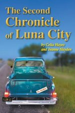 The Second Chronicle of Luna City