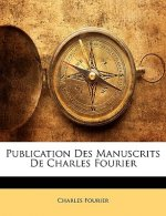 Publication Des Manuscrits De Charles Fourier