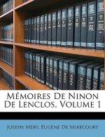 Mémoires De Ninon De Lenclos, Volume 1