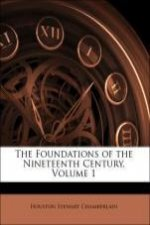 The Foundations of the Nineteenth Century, Volume 1