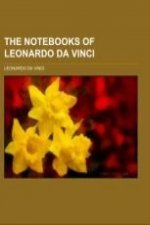 The Notebooks of Leonardo Da Vinci Volume 1