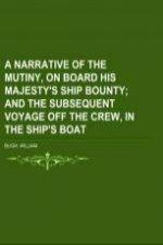 A Narrative Of The Mutiny, On Board His Majesty's Ship Bounty Volume O