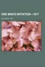 One Man's Initiation-1917