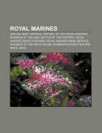 Royal Marines: Special Boat Service, History of the Royal Marines, Invasion of Iceland, Battle of Two Sisters, Royal Marines Base Chi