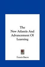 The New Atlantis And Advancement Of Learning