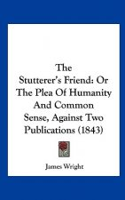 The Stutterer's Friend