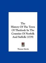 The History Of The Town Of Thetford