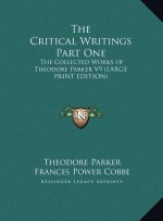 The Critical Writings Part One
