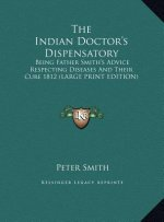 The Indian Doctor's Dispensatory