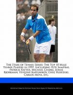 The Stars of Tennis Series: The Top 10 Male Tennis Players in 1997, Including Pete Sampras, Patrick Rafter, Michael Chang, Jonas Bjorkman, Yevgeny