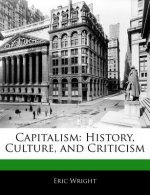 Capitalism: History, Culture, and Criticism