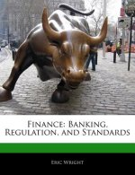 Finance: Banking, Regulation, and Standards