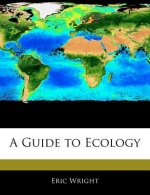 A Guide to Ecology