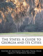 The States: A Guide to Georgia and Its Cities