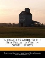 A Traveler's Guide to the Best Places to Visit in North Dakota