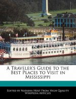 A Traveler's Guide to the Best Places to Visit in Mississippi
