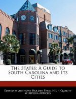 The States: A Guide to South Carolina and Its Cities