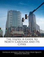 The States: A Guide to North Carolina and Its Cities