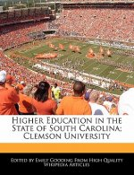 Higher Education in the State of South Carolina; Clemson University