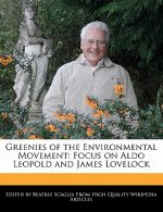 Greenies of the Environmental Movement: Focus on Aldo Leopold and James Lovelock