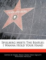 Spielberg Meets the Beatles: I Wanna Hold Your Hand
