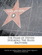 The Films of Steven Spielberg: The Blues Brothers