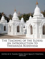 The Teaching of the Elders: An Introduction to Theravada Buddhism