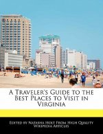 A Traveler's Guide to the Best Places to Visit in Virginia