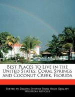 Best Places to Live in the United States: Coral Springs and Coconut Creek, Florida