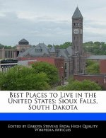 Best Places to Live in the United States: Sioux Falls, South Dakota