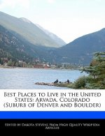 Best Places to Live in the United States: Arvada, Colorado (Suburb of Denver and Boulder)