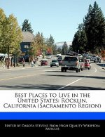 Best Places to Live in the United States: Rocklin, California (Sacramento Region)
