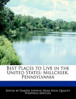 Best Places to Live in the United States: Millcreek, Pennsylvania