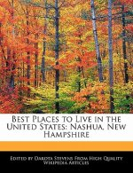 Best Places to Live in the United States: Nashua, New Hampshire