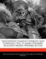 Hollywood Famous Cowboys and Cowgirls, Vol. 5: James Stewart, Academy Award Winner Actor