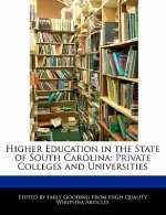Higher Education in the State of South Carolina: Private Colleges and Universities