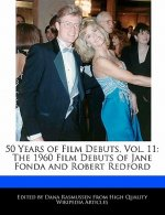50 Years of Film Debuts, Vol. 11: The 1960 Film Debuts of Jane Fonda and Robert Redford