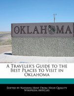 A Traveler's Guide to the Best Places to Visit in Oklahoma