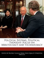 Political Systems, Political Thought: Focus on Meritocracy and Technocracy