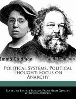 Political Systems, Political Thought: Focus on Anarchy