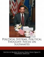 Political Systems, Political Thought: Focus on Sultanates
