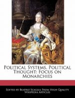 Political Systems, Political Thought: Focus on Monarchies