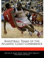Basketball Teams of the Atlantic Coast Conference
