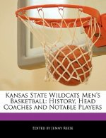 Kansas State Wildcats Men's Basketball: History, Head Coaches and Notable Players