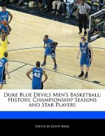 Duke Blue Devils Men's Basketball: History, Championship Seasons and Star Players