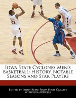 Iowa State Cyclones Men's Basketball: History, Notable Seasons and Star Players