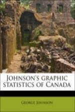 Johnson's graphic statistics of Canada