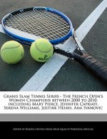 Grand Slam Tennis Series - The French Open's Women Champions Between 2000 to 2010, Including Mary Pierce, Jennifer Capriati, Serena Williams, Justine