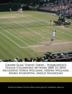 Grand Slam Tennis Series - Wimbledon's Female Champions Between 2000 to 2010, Including Venus Williams, Serena Williams, Maria Sharapova, Amelie Maure