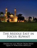The Middle East in Focus: Kuwait